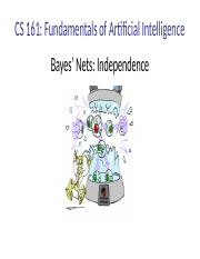 Lecture 17 -- Bayes Nets II Independence.pptx