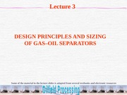Lecture 3-Gas–Oil Separation-OFP(1)