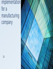 SAP ERP implementation for a manufacturing company.pptx