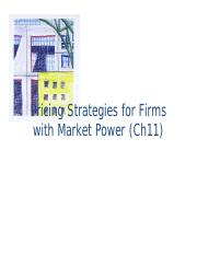 ECON3014 - 8 Pricing Strategies for Firms with Market Power (Ch11).pdf