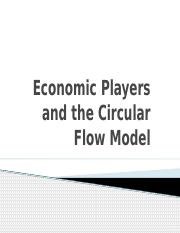 Economic Players and the Circular Flow Model.pptx
