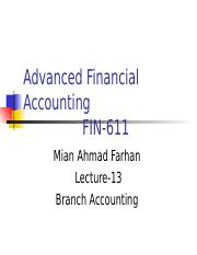 Advanced Financial Accounting - FIN611 Power Point Slides Lecture 13.ppt