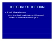 Goal of the Firm (2)