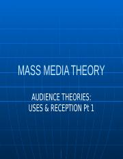 Audience Theories - Uses & Reception Pt 2.pptx