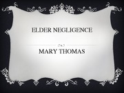 Mary Thomas Elder Abuse Presentation Week 3. pptx