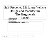 Self-Propelled Miniature Vehicle Design and Manufacture