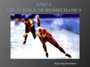 Unit 5 Biomechanics