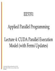 ee5351-lecture4-CUDA parallelism-model-fall-2014.ppt