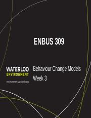ENBUS 309_Week 3_Behaviour Change_ Models_Part I