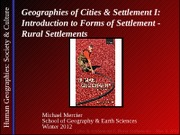 GEOG 1HA3-2012W-Lecture 14 - Urban I - Rural Settlement - student-A2L