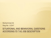 SITUATIONAL AND BEHAVIORAL QUESTIONS ACCORDING TO THE JOB