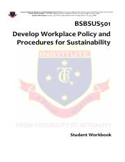BSBSUS501 Develop workplace policy and procedures for sustainability Student Workbook v1.0.pdf
