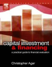 Elsevier - Capital investment financing - a practical_guide_to_financial_evaluation