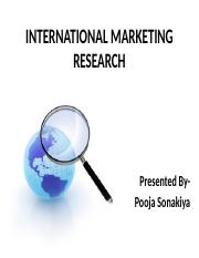 INTERNATIONAL MARKETING RESEARCH.pptx