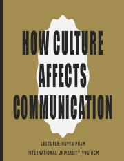 Lecture 3 How Culture Affects Communication.pdf