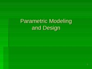 ME180_Lecture_14_Parametric_Modeling