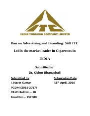 Ban on Advertising and Branding Still ITC Ltd is the market leader in Cigarettes in INDIA