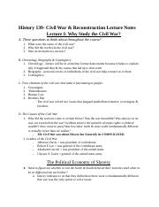 History 139A - Civil War  Reconstruction Lecture Notes.docx