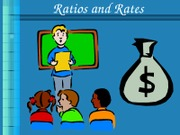 Ratios and Rates3