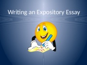 Expository Essay Powerpoint.pptx