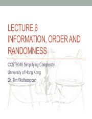 Lecture 6-Information, Order and Randomness