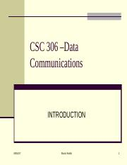 CSC 306 - 1 Data Communications  Concepts and Terminology.ppt