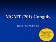 MGMT_(201)_Ganguly_Midterm2_Review