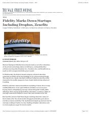 Fidelity Marks Down Startups Including Dropbox, Zenefits - WSJ.pdf