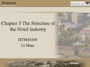 Chapter 3- Notes The Structures of the Hotel Industry