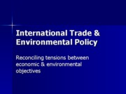 International Trade & Environmental Policy (SOE 202)