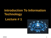 Introduction To Information Technology lecture # 1