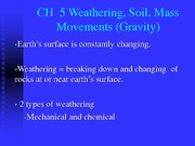 Weathering, Soil, Mass Movements