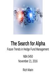 The_Search_for_Alpha_Future_Trends_in_HF_Mgmt_11_21_16 Final
