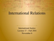 Lecture+17+-+International+Justice (1)