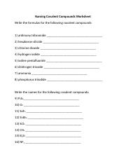 The Name Says It All   Naming  pounds and Writing s also namingcovalent pounds   Naming Covalent  pounds Worksheet Write together with pound naming   Ukran agdiffusion also Naming Covalent  pounds Worksheet Antimony Tribromide also Naming Covalent  pounds Worksheet   Kidz Activities likewise Naming Covalent  pounds Worksheet Answers New Writing s for further  besides Worksheet On Naming Ionic And Covalent  pounds   Free Printables in addition  additionally Naming Covalent  pounds Worksheet 2 Fresh Worksheet Template Ideas together with Naming Covalent  pounds Worksheet Elegant Naming Covalent Pounds moreover 24 Luxury Naming Covalent  pounds Worksheet Answers   Worksheet besides Naming covalent  pounds and acids moreover Lewis Dot Structure for Covalent  pounds Worksheet Answers Awesome likewise  furthermore Naming Covalent  pounds Worksheet Answers Covalent Bonding. on naming covalent compounds worksheet answers