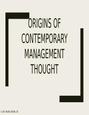 ORIGINS OF CONTEMPORARY MANAGEMENT THOUGHT.pptx