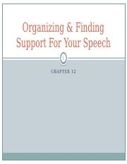 12 Organizing & Finding Support For Your Speech