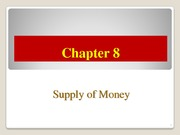 Chapter+08+_Supply+of+Money_