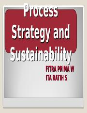 6 PROCESS STRATEGY AND SUSTAINABILITY