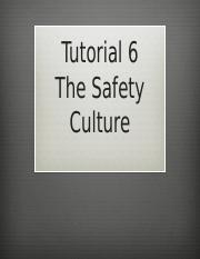 Tutorial 6 - Safety Culture.pptx