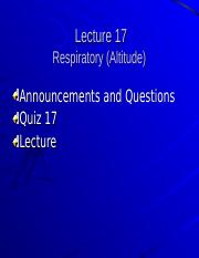 Student Lecture 17 Finished- (Respiratory - Altitude) .ppt
