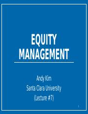 Lecture #7 (Equity Management)