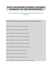 SOCS 350 ENTIRE COURSE CULTURAL DIVERSITY IN THE PROFESSIONS