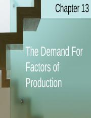 Chapter 13 - The Demand for Factors of Production.ppt