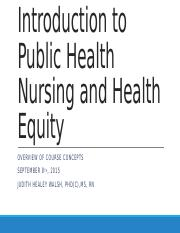 Week One_PPT_Introduction to Public Health Nursing and Health Equity.pptx