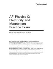 2016 Secure Practice Exam_ AP Physics C_ Electricity and Magnetism.pdf