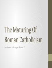 The Maturing Of Roman Catholicism-corrigan chapter 15(2)