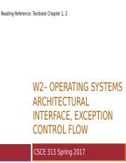 W2__CSCE_313_OS_Architectural_Interface_and_Control_Flow.pptx