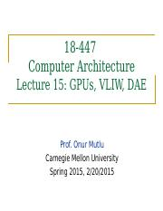 onur-447-spring15-lecture15-gpus-vliw-dae-afterlecture