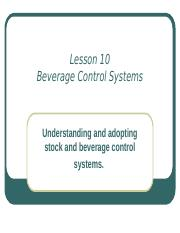 Lesson 10 - Beverage Control Systems    (revised)-42b6b03c6d020fff17a6f3fa3daea7d4